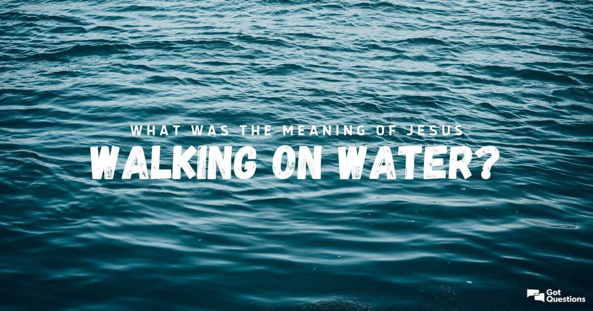 Matthew 14:22-33-What was the meaning of Jesus walking on water-Dean Kanishka Raffel